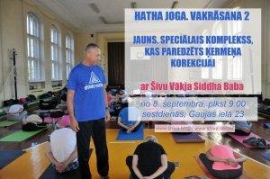 HATHA JOGA. VAKRĀSANA 2 - JAUNS, SPECIĀLAIS KOMPLEKSS, KAS PAREDZĒTS ĶERMEŅA KOREKCIJAI @ Rīga | Латвия