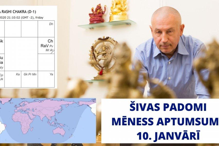 ŠIVAS PADOMI. 10. JANVĀRA MĒNESS APTUMSUMS.