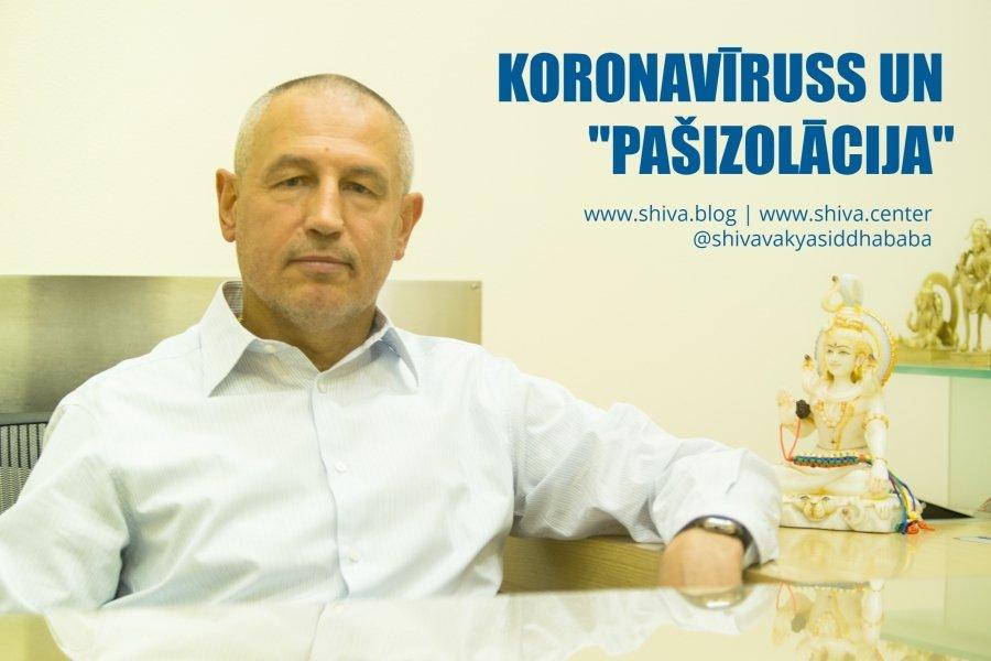 """KORONAVĪRUSS UN """"PAŠIZOLĀCIJA"""""""